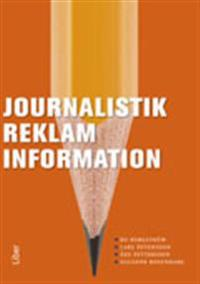 Journalistik, reklam och information
