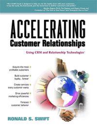 Accelerating Customer Relationships