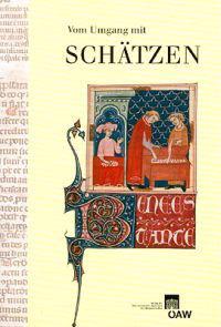 Vom Umgang Mit Schatzen: Internationaler Kongress Krems an Der Donau 28. Bis 30. Oktober 2004