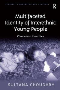 Multifaceted Identity of Interethnic Young People