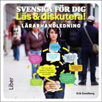 Svenska för dig - Läs och diskutera Lärarhandledning cd - Ämnesintegrerad l