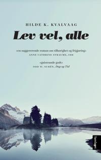 Lev vel, alle - Hilde K. Kvalvaag | Ridgeroadrun.org