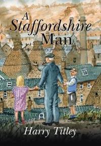A Staffordshire Man