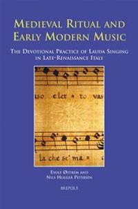 Medieval Ritual And Early Modern Music