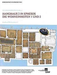 Hanghaus 2 in Ephesos: Die Wohneinheit 1 Und 2. Baubefund, Ausstattung, Funde