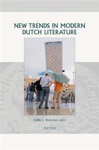 New Trends in Modern Dutch Literature
