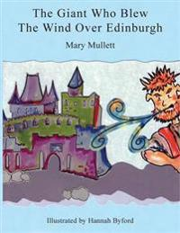 The Giant Who Blew the Wind Over Edinburgh