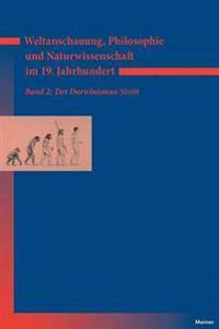 Weltanschauung, Philosophie Und Naturwissenschaft Im 19. Jahrhundert / Weltanschauung, Philosophie Und Naturwissenschaft Im 19. Jahrhundert