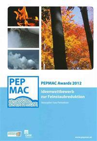 Pepmac Awards 2012: Ideenwettbewerb Zur Feinstaubreduktion