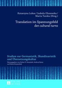 Translation Im Spannungsfeld Der Cultural Turns