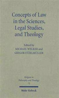 Concepts of Law in the Sciences, Legal Studies, and Theology