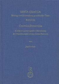 Gnomica Democritea: Studien Zur Gnomologischen Uberlieferung Der Ethik Demokrits Und Zum Corpus Parisinum Mit Einer Edition Der Democritea