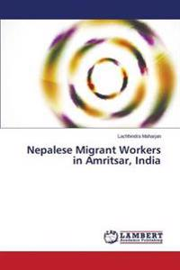 Nepalese Migrant Workers in Amritsar, India