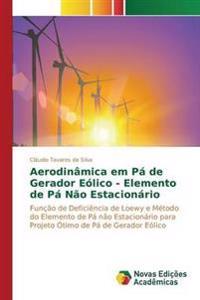 Aerodinamica Em Pa de Gerador Eolico - Elemento de Pa Nao Estacionario