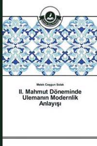 II. Mahmut Doneminde Uleman N Modernlik Anlay