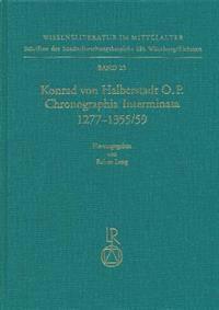 Konrad Von Halberstadt Chronographia Interminata 1277 Bis 1355/59
