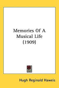 Memories of a Musical Life