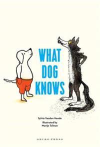 What dog knows