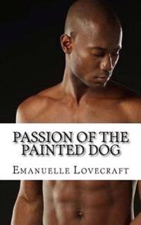 Passion of the Painted Dog