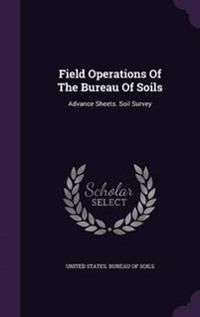 Field Operations of the Bureau of Soils