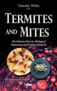 Termites and Mites