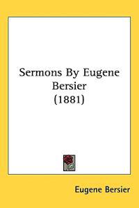 Sermons by Eugene Bersier