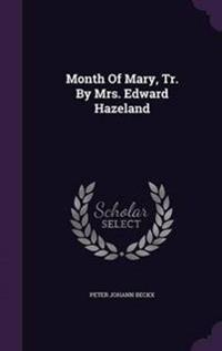 Month of Mary, Tr. by Mrs. Edward Hazeland