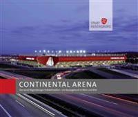Continental Arena: Das Neue Regensburger Fussballstadion - Ein Bautagebuch in Wort Und Bild