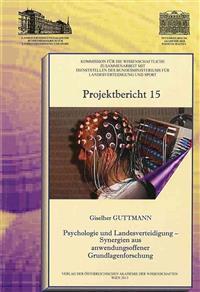 Psychologie Und Landesverteidigung - Synergien Aus Anwendungsoffener Grundlagenforschung