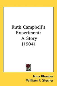 Ruth Campbell's Experiment