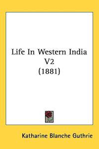 Life in Western India