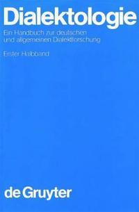 Dialektologie. 1. Halbband