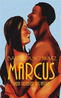 Marcus - Mein Geliebter Aus Afrika