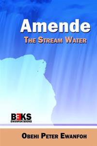Amende - The Stream Water
