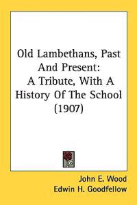 Old Lambethans, Past and Present