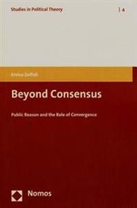 Beyond Consensus: Public Reason and the Role of Convergence