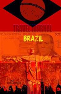Travel Journal Brazil: Traveler's Notebook Pre-Printed. ( New Collection Omj)