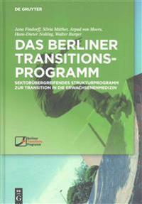 Das Berliner Transitionsprogramm: Sektorübergreifendes Strukturprogramm Zur Transition in Die Erwachsenenmedizin