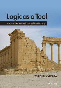 Logic as a Tool: A Concise Guide to Logical Reasoning