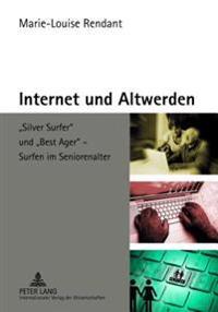 Internet Und Altwerden: «silver Surfer» Und «best Ager» - Surfen Im Seniorenalter