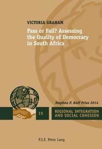 Pass or Fail?: Assessing the Quality of Democracy in South Africa