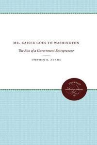 Mr. Kaiser Goes to Washington