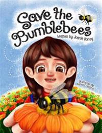 Save the Bumblebees: Lucky Saves the Bumblebees