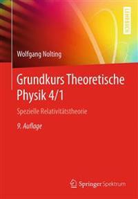 Grundkurs Theoretische Physik 4/1