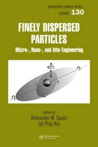 Finely Dispersed Particles