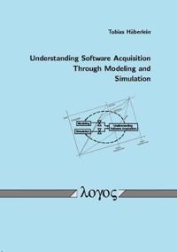 Understanding Software Acquisition Through Modeling and Simulation