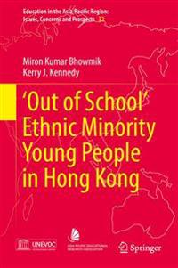 Out of School Ethnic Minority Young People in Hong Kong