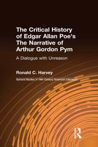 Critical History of Edgar Allan Poe's The Narrative of Arthur Gordon Pym