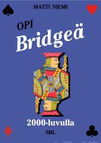 Opi bridgeä 2000-luvulla