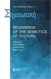 Beginnings of the Semiotics of Culture